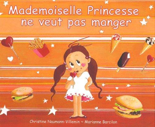 Livre Mademoiselle Princesse ne veut pas manger