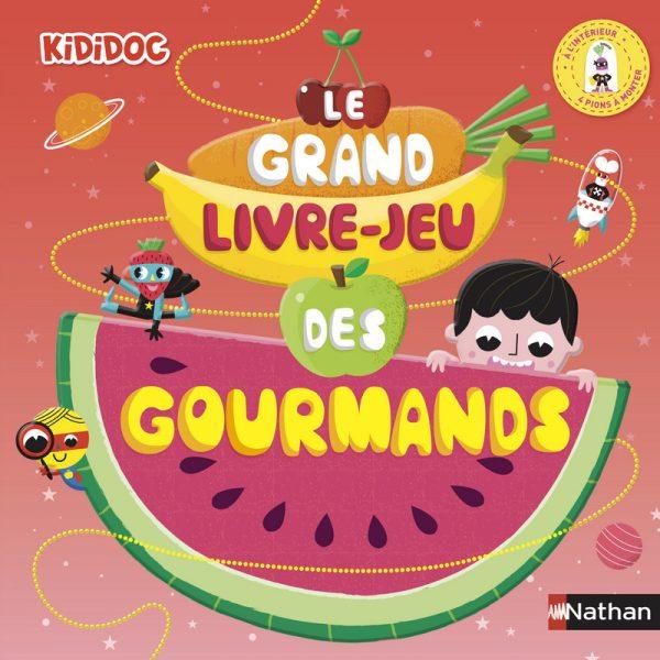 Le grand livre des gourmands Nathan