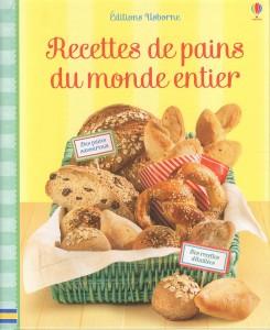 Recettes de pains du monde entier aux éditions Usborne